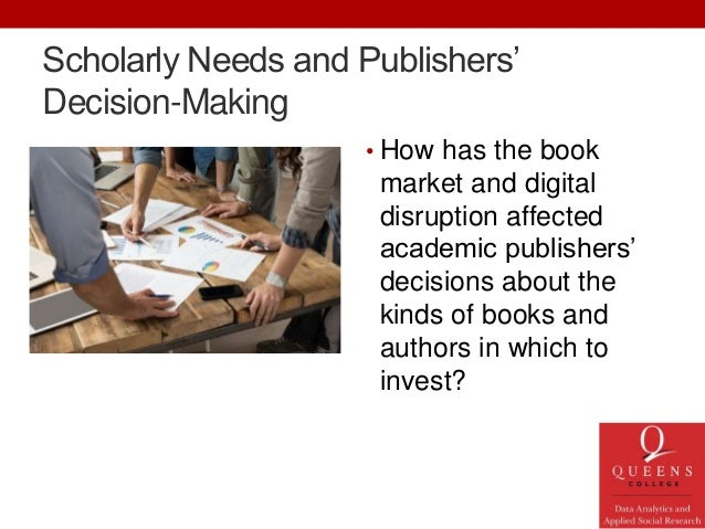 Is it harder to publish academic books in the digital age? Slide 2