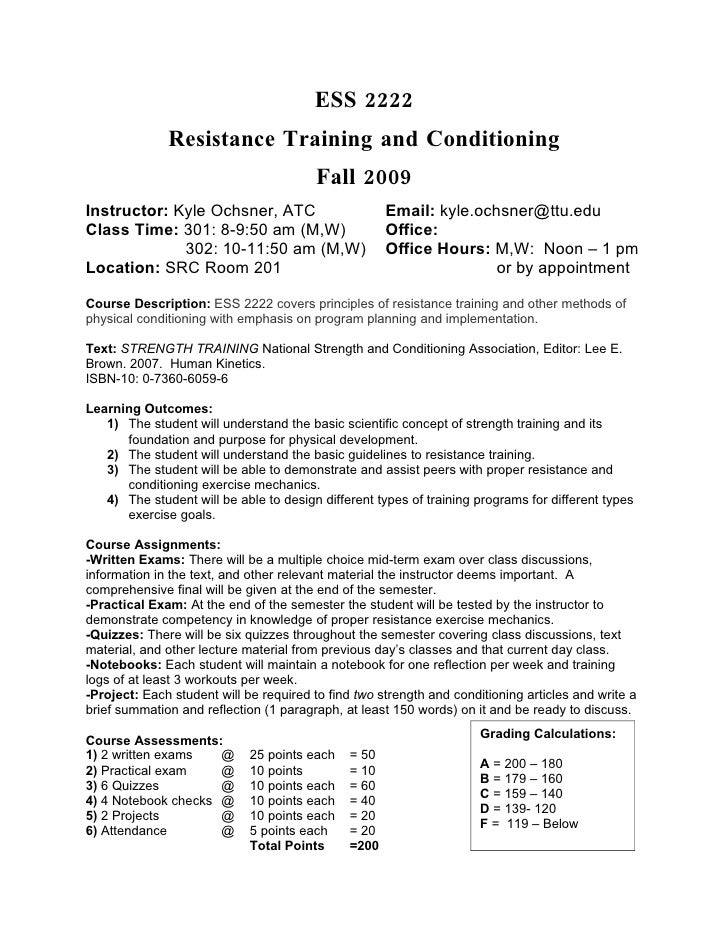 ESS 2222               Resistance Training and Conditioning                                       Spring 2010 Instructor: ...