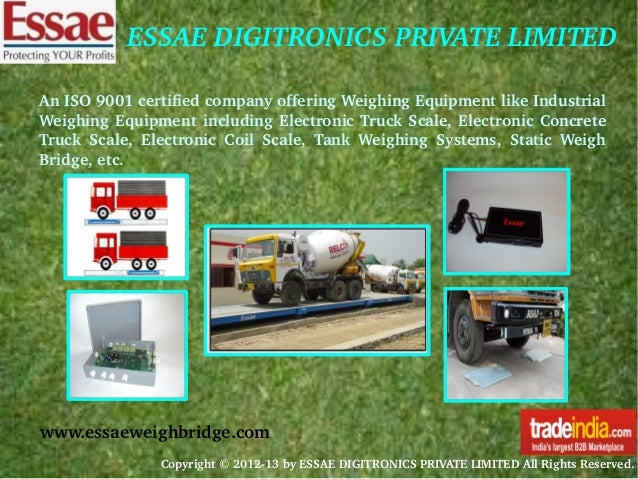 ESSAEDIGITRONICSPRIVATELIMITED AnISO9001certifiedcompanyofferingWeighingEquipmentlikeIndustrial Weighing Equ...