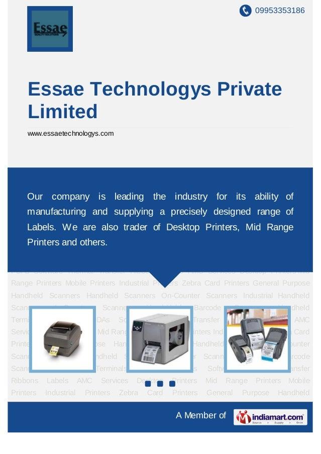 09953353186     Essae Technologys Private     Limited     www.essaetechnologys.comDesktop Printers Mid Range Printers Mobi...