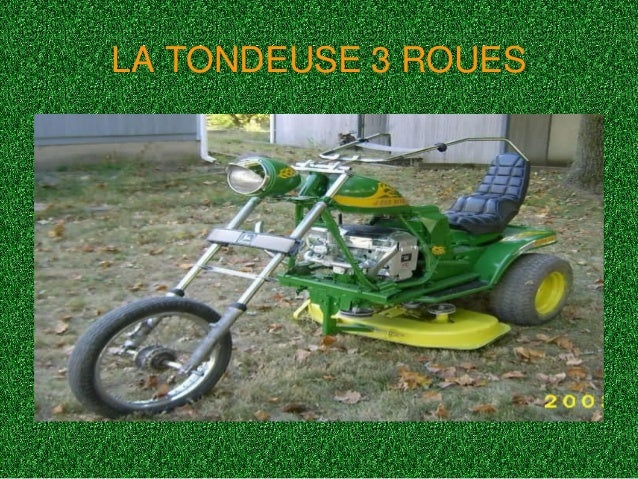 LA TONDEUSE 3 ROUES