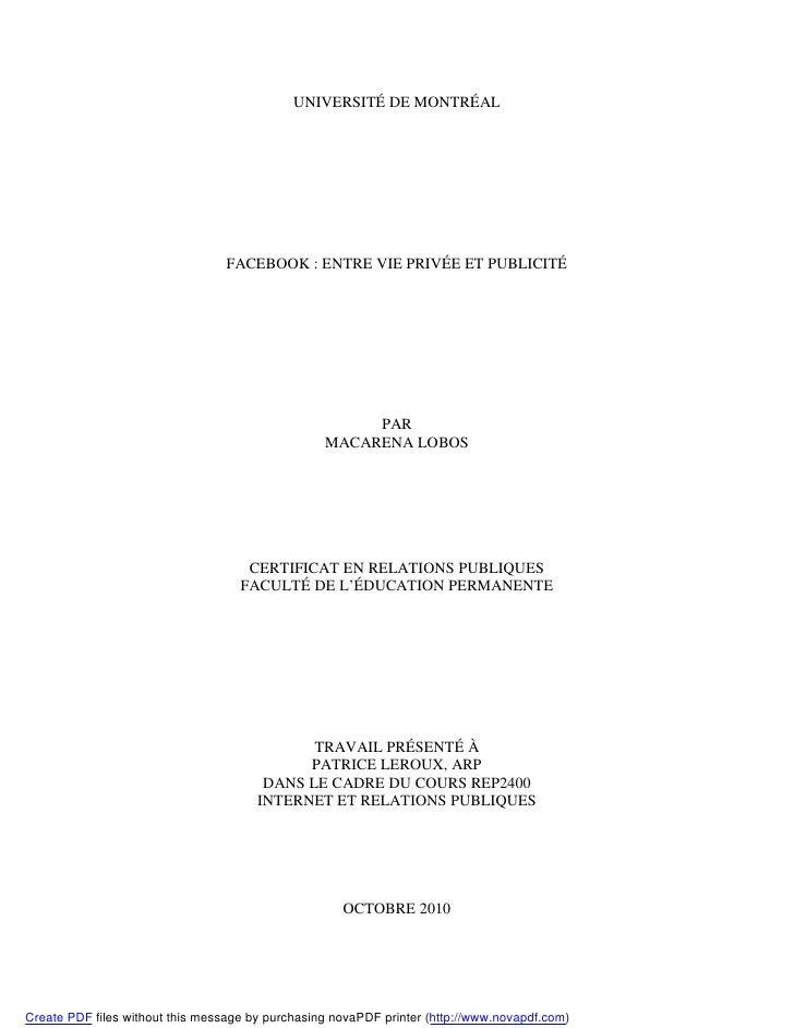 UNIVERSITÉ DE MONTRÉAL                                      FACEBOOK : ENTRE VIE PRIVÉE ET PUBLICITÉ                      ...