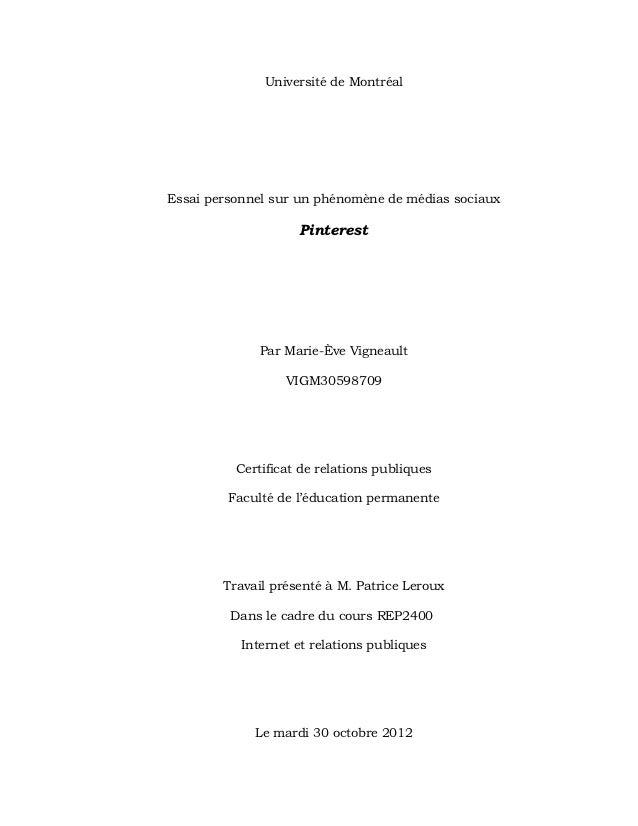 Université de MontréalEssai personnel sur un phénomène de médias sociaux                    Pinterest              Par Mar...
