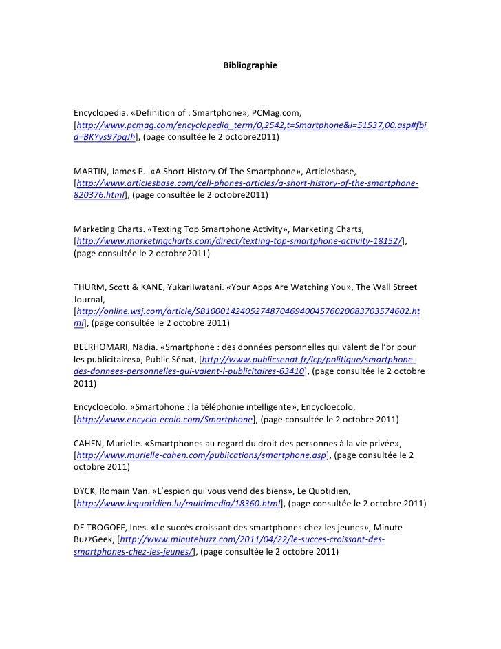 BibliographieEncyclopedia. «Definition of : Smartphone», PCMag.com,[http://www.pcmag.com/encyclopedia_term/0,2542,t=Smartp...