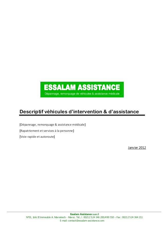 Dépannage, remorquage de véhicules & assistance médicale  Descriptif véhicules d'intervention & d'assistance [Dépannage, r...