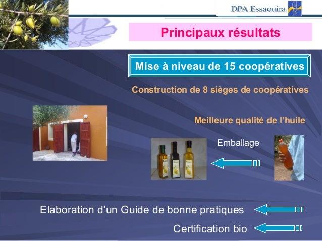Construction de 8 sièges de coopératives Meilleure qualité de l'huile Emballage Elaboration d'un Guide de bonne pratiques ...