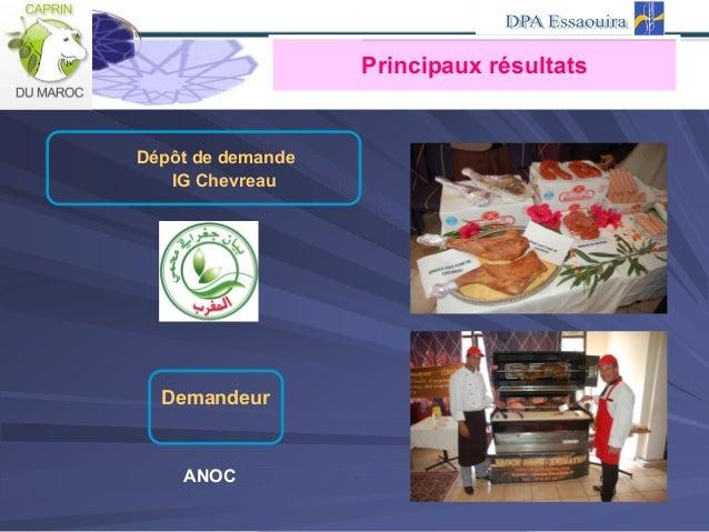 Dépôt de demande IG Chevreau Demandeur ANOC Principaux résultats