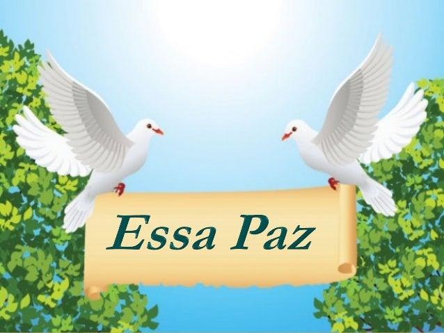 Essa paz que hoje eu sinto emminh'almaNão é porque tudo me vai bem.Essa paz que hoje eu sinto emminh'almaÉ porque eu amo a...