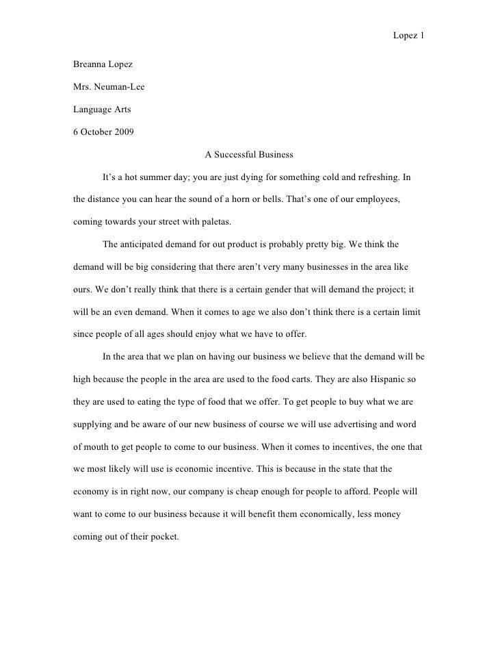Lopez 1   Breanna Lopez  Mrs. Neuman-Lee  Language Arts  6 October 2009                                     A Successful B...