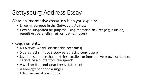 gettysburg address rhetorical analysis essay Stylistic analysis of the gettysburg address fourscore and seven years ago this is a biblical reference: analogous to three score year and ten, which was the.