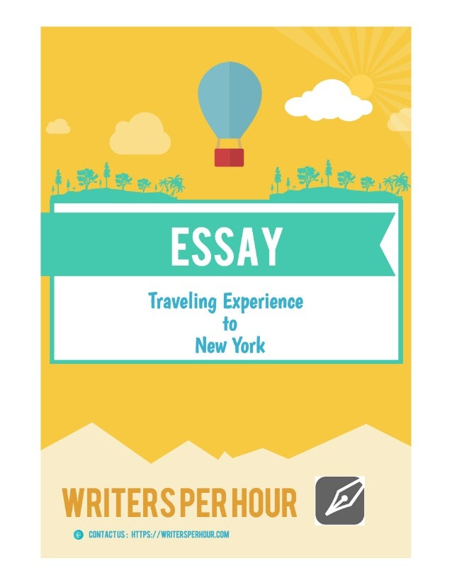 essays about travel experience My travel experience essay assignment college chemistry homework help home uncategorized my travel experience essay assignment.
