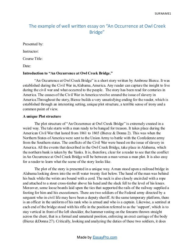 surname 1 the example of well wri8en essay on an occurrence at owl creek bridge - Well Written Essay Examples