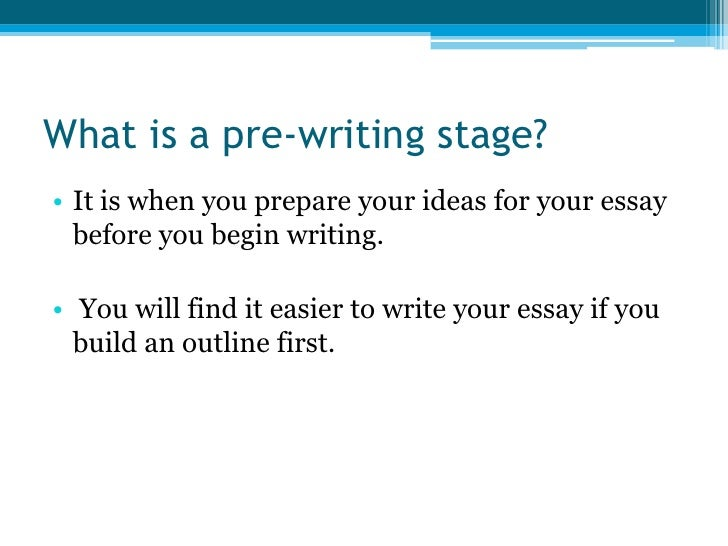 essay pre writing steps  2 what is a pre writing