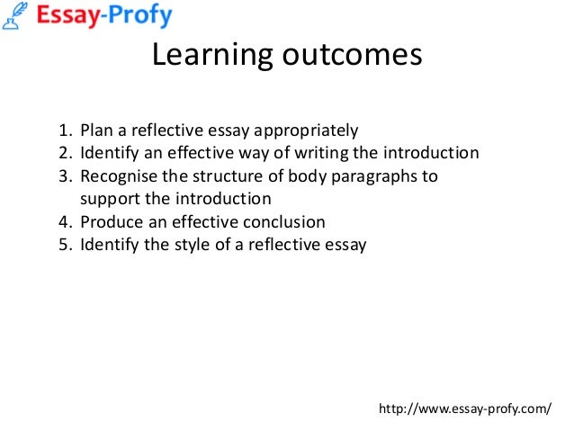 essayprofy how to write a reflective essay  2 learning outcomes 1 plan a reflective essay