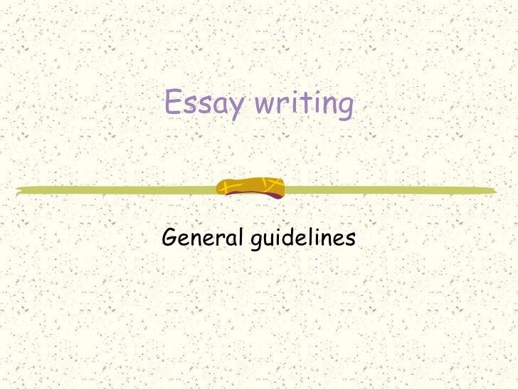 Essay writingGeneral guidelines
