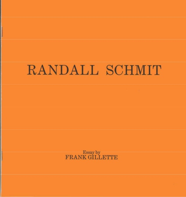 'Randall Schmit: Warping the Eye's Mind', by Frank Gillette