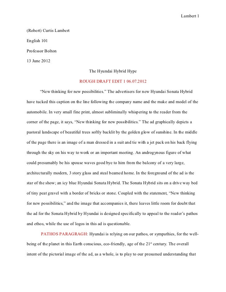 Cause And Effect Essay Topics For High School Lambert Robert Curtis Lambertenglish Professor Bolton June   Essay On Business Communication also Essays About Science Essay  Ad Analysis Rough Draft The Hyundai Hubrid Hype How To Start A Proposal Essay