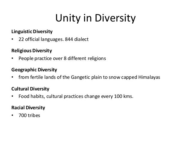 unity in diversity india article essay Unity in diversity india's strength lies in unity in diversity this article was adjudged first in the state-level essay competition for school-students organised by the government of west.