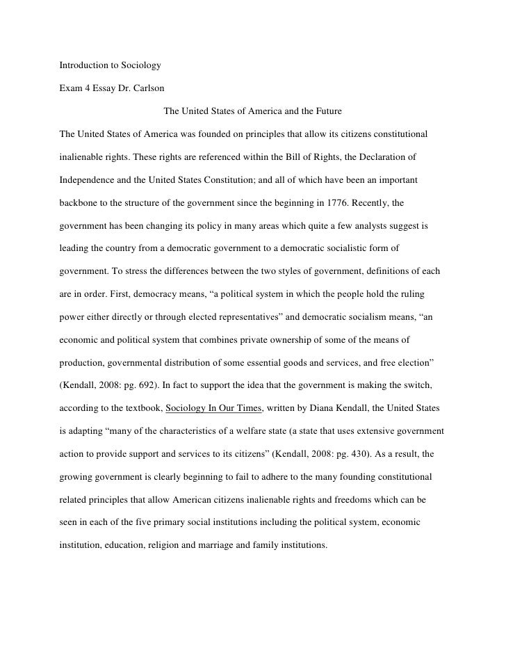 Introduction to Sociology  Exam 4 Essay Dr. Carlson                              The United States of America and the Futu...