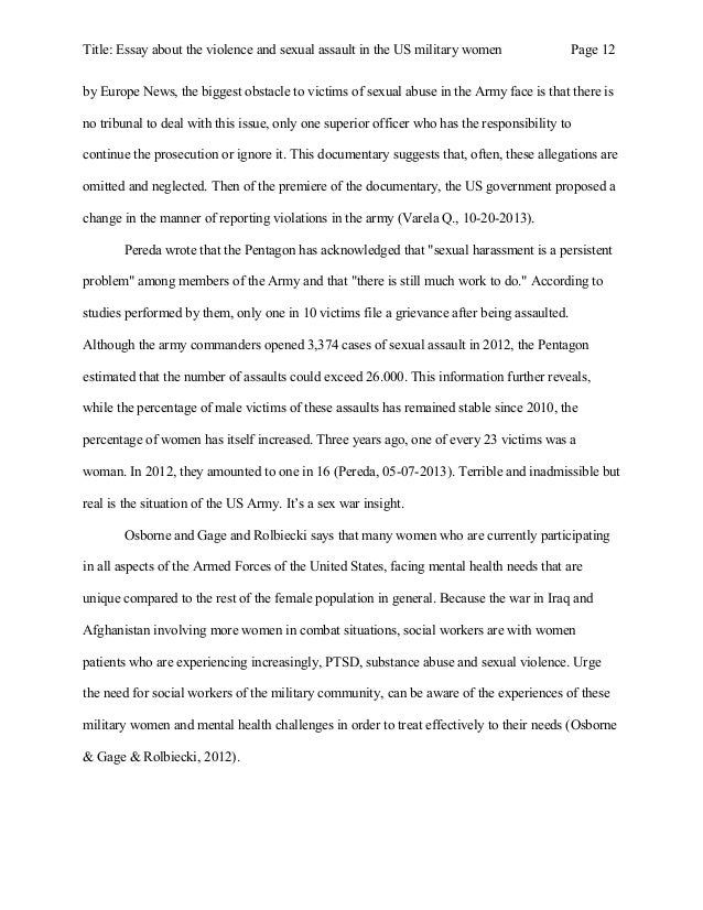 essay about the violence and sexual assault in the us military women according to information published 12 title essay about the violence and sexual assault in