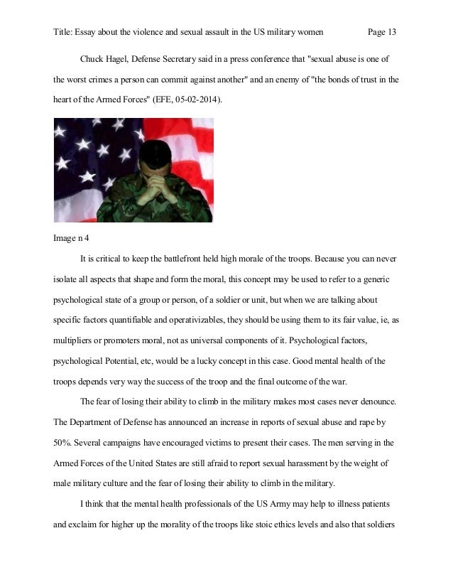 essay on sexual harassment in the military Sexual harassment in the military essay by  environment that is free from discrimination and sexual harassment naturally military services require a.