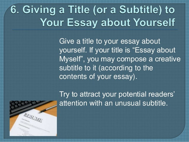 Essays about yourself