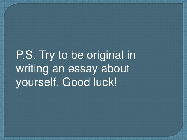 creative ways to write an essay about yourself