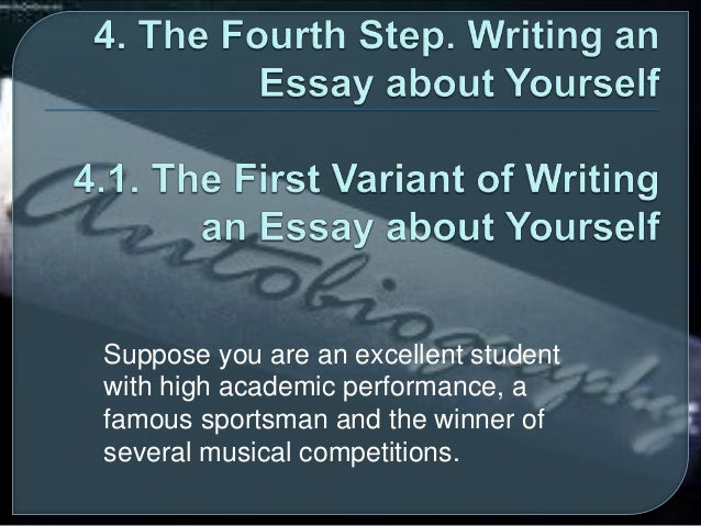 steps to write an essay about yourself