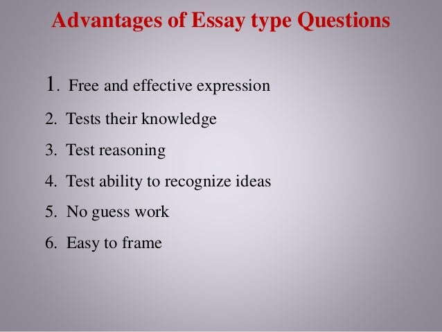 benefits of essay questions on tests