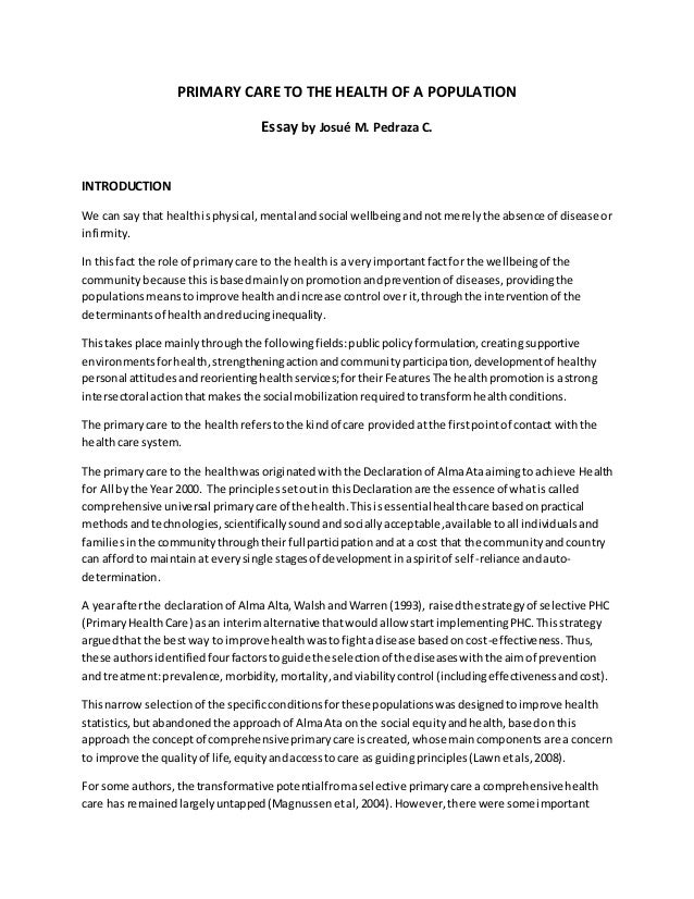 21st Century Essay Primary Care To The Health Of A Population Essay By Josu M Pedraza C  Music For Essay Writing also Self Awareness Essay Essay Care To The Health Of A Population Thesis In An Essay