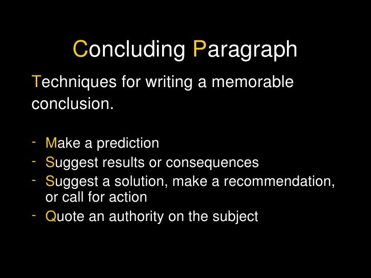 essay conclusion prediction Students will restate their grabber, summarize their body paragraphs and write a feeling/prediction sentence students will understand how to write a conclusion paragraph for an essay.