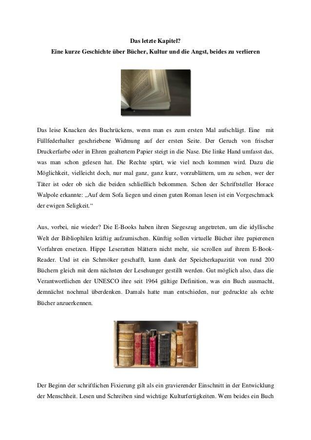 Das letzte Kapitel? Eine kurze Geschichte über Bücher, Kultur und die Angst, beides zu verlieren Das leise Knacken des Buc...