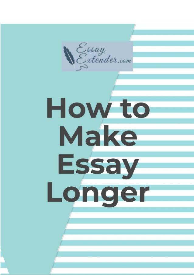 How to Make Essay Longer