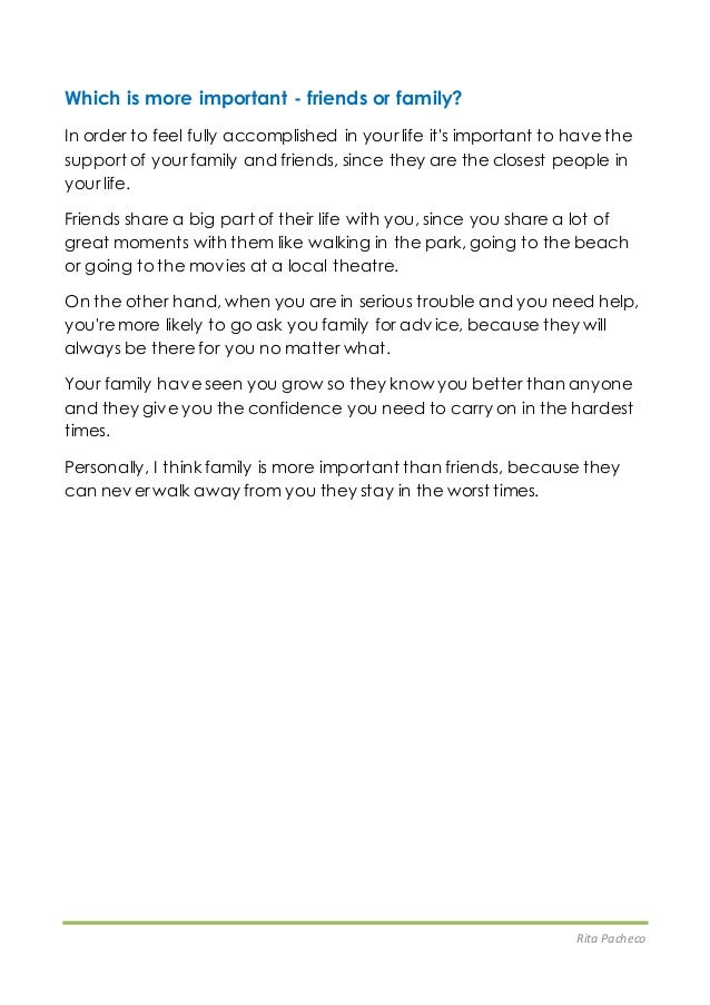 Charmant Essay Friends Vs Family Rita Pacheco Which Is More Important Friends Or  Family In Order To