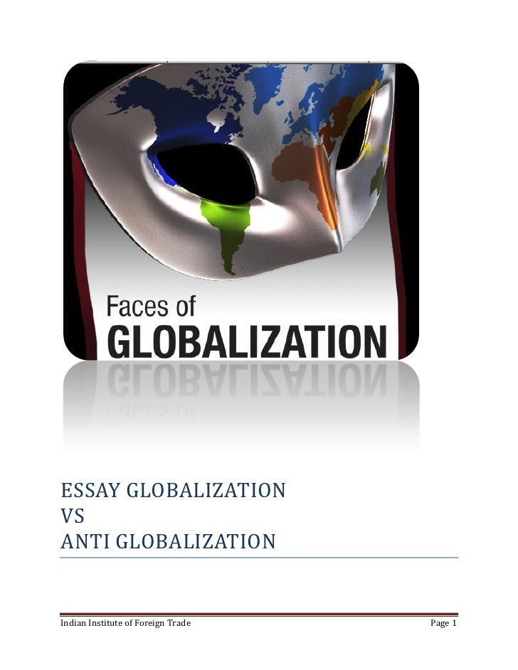 globalization vs anti globalization essay globalization vs anti globalization