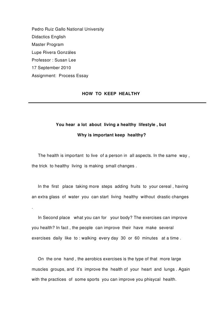Essay How To Keep Healthy Essay How To Keep Healthy Pedro Ruiz Gallo National University Didactics  English Master Program Lupe Rivera Gonzles Professor  Susan Lee