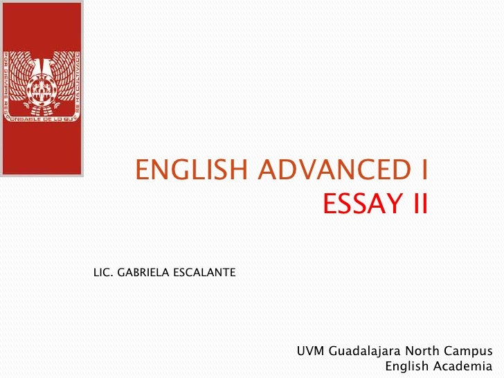 ENGLISH ADVANCED I ESSAY IIu003cbr /u003eLIC.