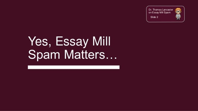 Online Writing Journal Essay Mill Spam  Exploring Contract Cheating Company Marketing Techniques  For  College Application Report Writing Need Help also An Essay On English Language Essay Mill Spam  Exploring Contract Cheating Company Marketing Techn Hiv Essay Paper