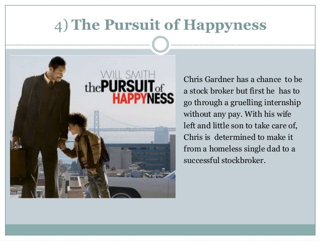 pursuit happyness film essay Based on true events, the pursuit of happyness (the incorrect spelling is explained in the film) follows chris gardner (smith) as he struggles to achieve t.