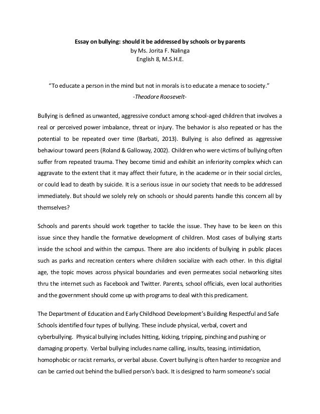 effects of bullying essay outline With the recent technological developments, bullying can be done online and through social media platforms as a result of its advance effects on the victims, bullying has attracted universal attraction from the media, school authorities, parents, and researchers many studies have been done in different.