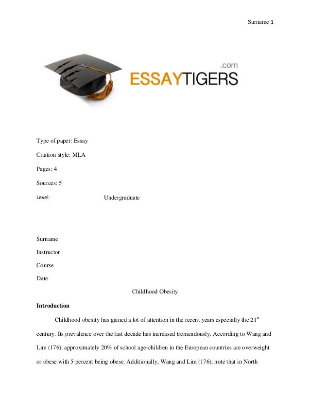 essay on childhood obesity essay sample  sur 1 type of paper essay citation style mla pages 4 sources