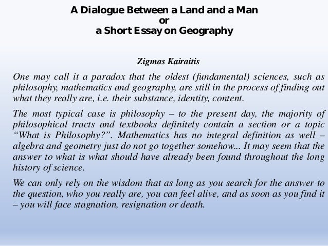 essay on geography a dialogue between a land and a man or a short essay on geography zigmas kairaitis