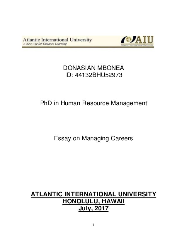 Essay On Managing Careers Aiu Final I Donasian Mbonea Id Bhu Phd In Human Resource Management Essay  On Managing Careers Atlantic  Business Essay Format also How To Write A High School Essay Writing A Proposal Essay