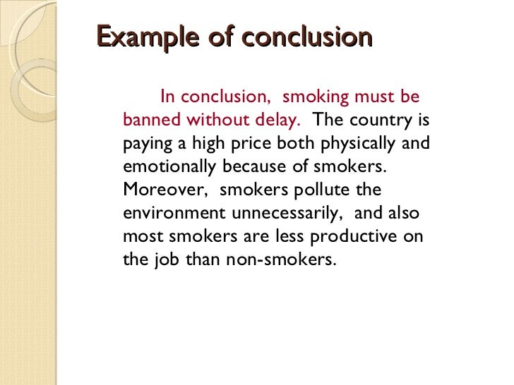 smoking essays conclusion Smoking argumentative essay - download as word doc (doc / docx), pdf file (pdf), text file (txt) or read online.