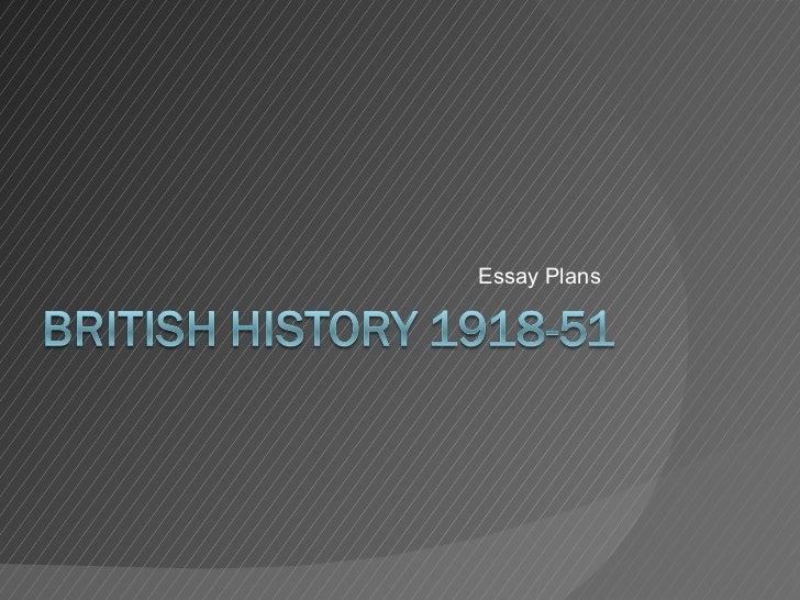 Britain 1918-51 essay plans