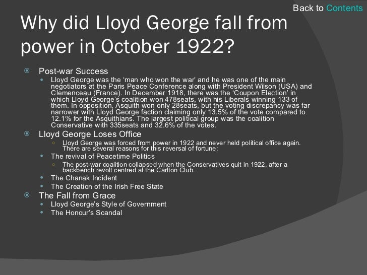 why did lloyd george fall from power in 1922? essay Online library of liberty  to become the executioners of their freinds and brethren or to fall themselves by  so various a language did it speak george.