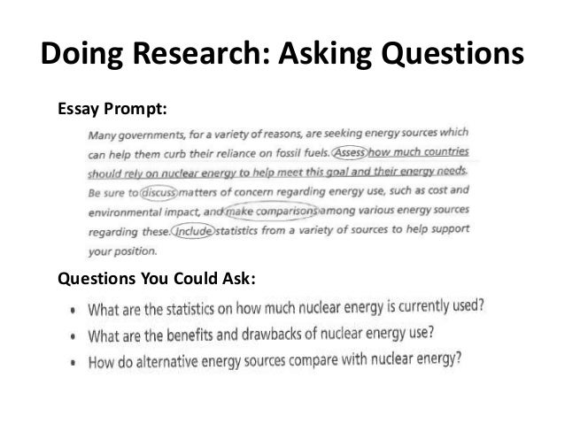 understanding essay prompts taking a position and asking research q  doing research asking questions essay prompt questions you could ask to guide your research 22