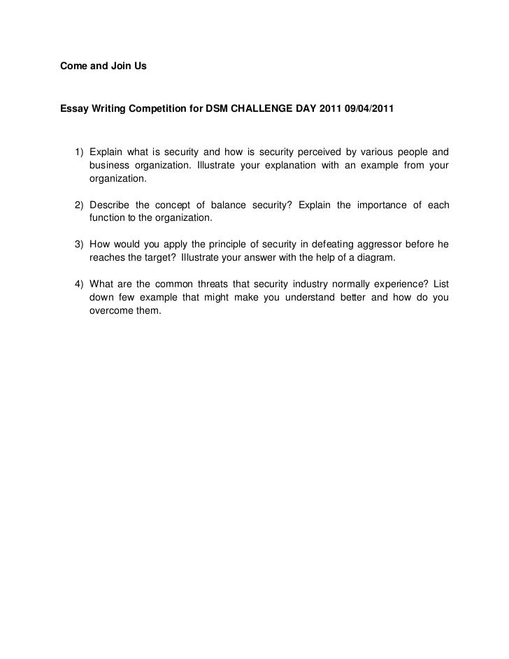 Come and Join Us<br />Essay Writing Competition for DSM CHALLENGE DAY 2011 09/04/2011<br /><ul><li>Explain what is securit...