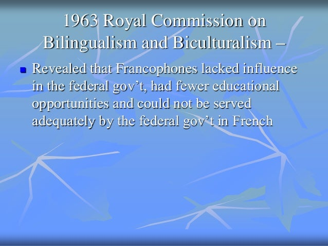 bilingualism and biculturalism essay Multiculturalism -- the distinguishing factor that  the royal commission on bilingualism and biculturalism  was that while bilingualism was.