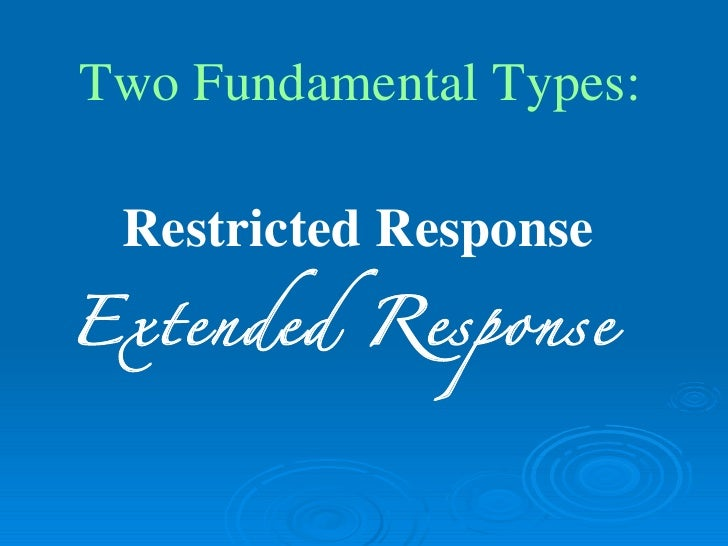 restricted response essay items Chapter 6: essay and short answer questions short answer item restricted-response essay extended-response essay 4) place blanks at.